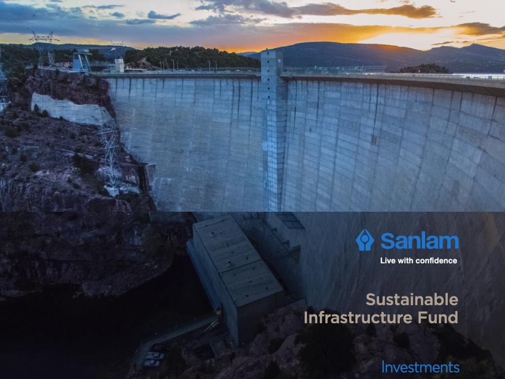 © Sanlam Sustainable Infrastructure Fund